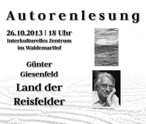 RÜCKSCHAU: Autorenlesung: Günter  Giesenfeld, Land der  Reisfelder (26.10.13)